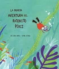 71382-LA-PRIMERA-AVENTURA-DEL-RATONCITO-PEREZ-9788494444609