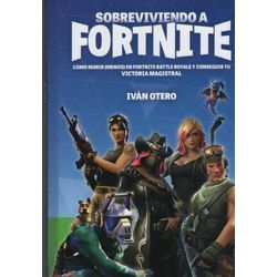 85874-SOBREVIVIENDO-A-FORTNITE-9788494479939