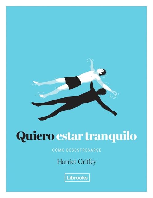 62855-QUIERO-ESTAR-TRANQUILO-9788494574368