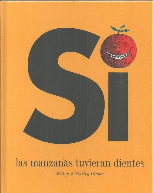 66465-SI-LAS-MANZANAS-TUVIERAN-DIENTES-9788494650659