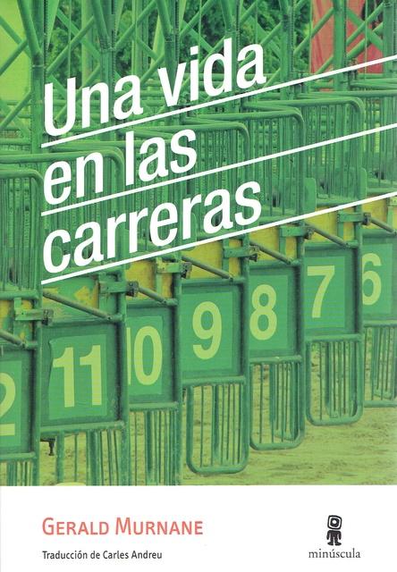 84223-UNA-VIDA-EN-LAS-CARRERAS-9788494675409