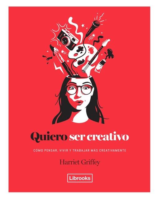62597-QUIERO-SER-CREATIVO-9788494731891
