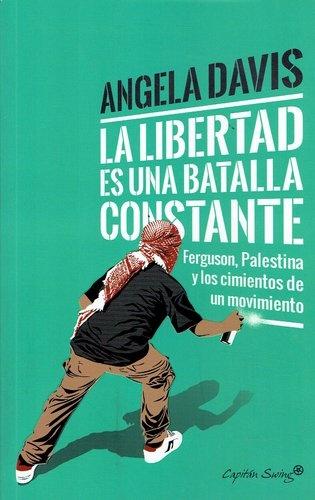 80832-LA-LIBERTAD-ES-UNA-BATALLA-CONSTANTE-9788494740718