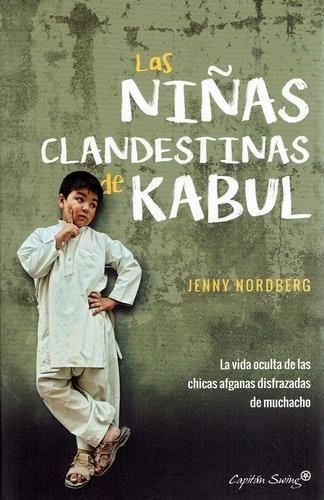 80839-LAS-NINAS-CLANDESTINAS-DE-KABUL-9788494740787