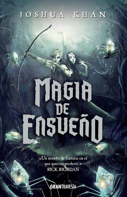 82033-MAGIA-DE-ENSUENO-9788494799716