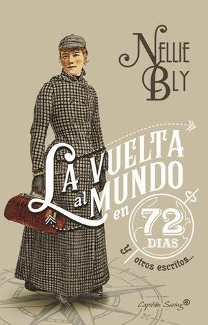 80850-LA-VUELTA-AL-MUNDO-EN-72-DIAS-Y-OTROS-ESCRITOS-9788494808609