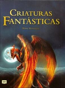 85359-CRIATURAS-FANTASTICAS-9788494826849