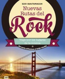 85360-NUEVAS-RUTAS-DEL-ROCK-9788494826856