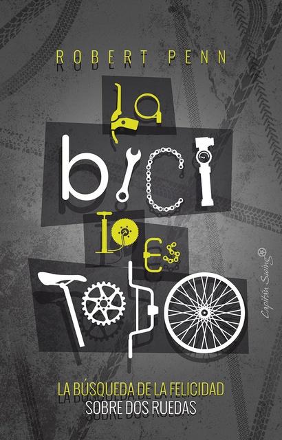 90462-LA-BICI-LO-ES-TODO-9788494886164