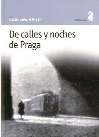 84260-DE-CALLES-Y-NOCHES-DE-PRAGA-9788495587084
