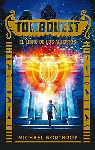 44238-TOMBQUEST-EL-LIBRO-DE-LOS-MUERTOS-9788496886445