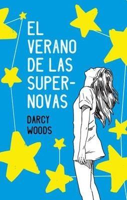 45411-EL-VERANO-DE-LAS-SUPERNOVAS-9788496886797