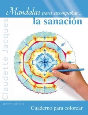 44486-MANDALAS-PARA-ACOMPANAR-LA-SANACION-9788497779913