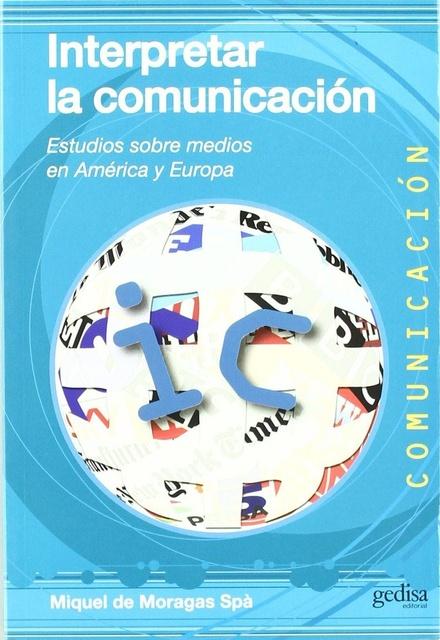 41732-INTERPRETAR-LA-COMUNICACION-9788497846615