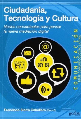 42866-TECNOLOGIA-Y-CULTURA-CIUDADANIA-9788497847384