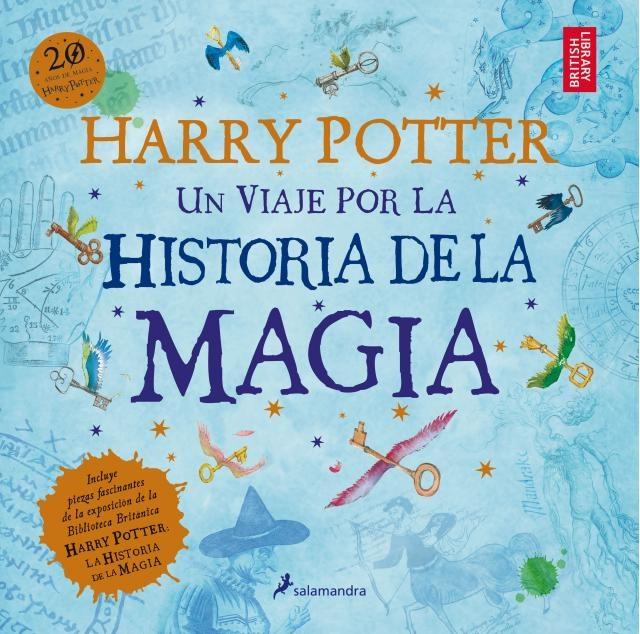 86117-HARRY-POTTER-UN-VIAJE-POR-LA-HISTORIA-DE-LA-MAGIA-9788498388824