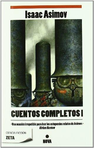 51518-CUENTOS-COMPLETOS-I-ASIMOV-9788498722581