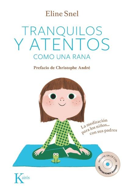 34782-TRANQUILOS-Y-ATENTOS-COMO-UNA-RANA-9788499882420