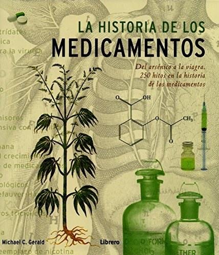 33818-LA-HISTORIA-DE-LOS-MEDICAMENTOS-9789089984975