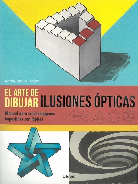 94586-EL-ARTE-DE-DIBUJAR-ILUSIONES-OPTICAS-9789463590754