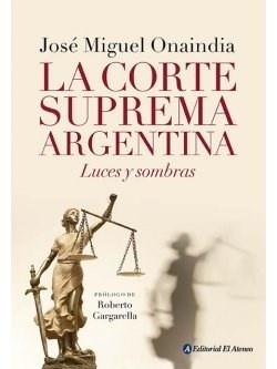 36319-LA-CORTE-SUPREMA-ARGENTINA-9789500298919