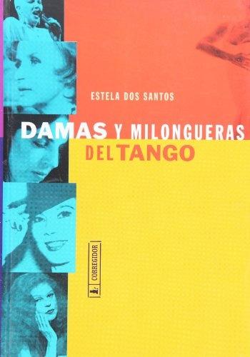 77645-DAMAS-Y-MILONGUERAS-DEL-TANGO-9789500513401