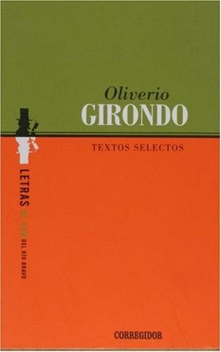 77538-TEXTOS-SELECTOS-OLIVERIO-GIRONDO-9789500513531