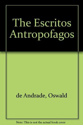 77559-ESCRITOS-ANTROPOFAGOS-9789500513678