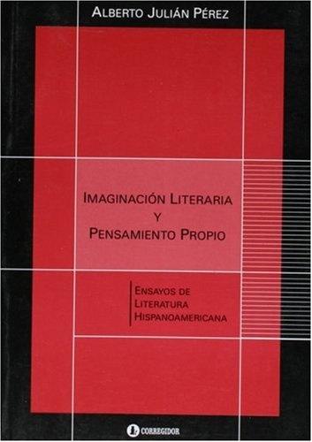 77541-IMAGINACION-LITERARIA-Y-PENSAMIENTO-PROPIO-9789500516365