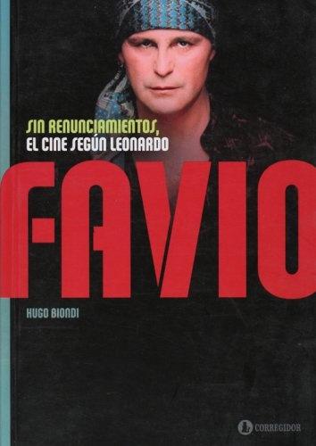 77610-EL-CINE-SEGUN-LEONARDO-FAVIO-SIN-RENUNCIAMIENTOS-9789500517287