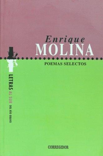 77653-POEMAS-SELECTOS-ENRIQUE-MOLINA-9789500518000
