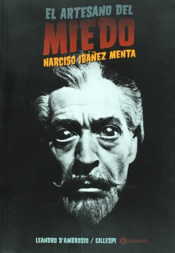 77609-EL-ARTESANO-DEL-MIEDO-NARCISO-IBANEZ-MENTA-9789500518468