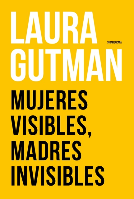 53201-MUJERES-VISIBLES-MADRES-INVISIBLES-9789500759823