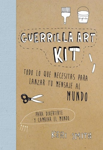 47354-GUERRILLA-ART-KIT-TODO-LO-9789501294347