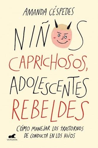 88758-ADOLESCENTES-REBELDES-NINOS-CAPRICHOSOS-9789501511284