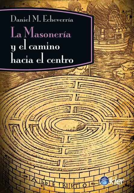 58639-MASONERIA-Y-EL-CAMINO-HACIA-EL-CENTRO-9789501715576