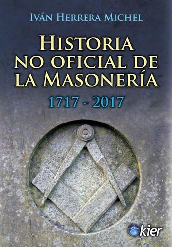 51496-HISTORIA-NO-OFICIAL-DE-LA-MASONERIA-9789501715613