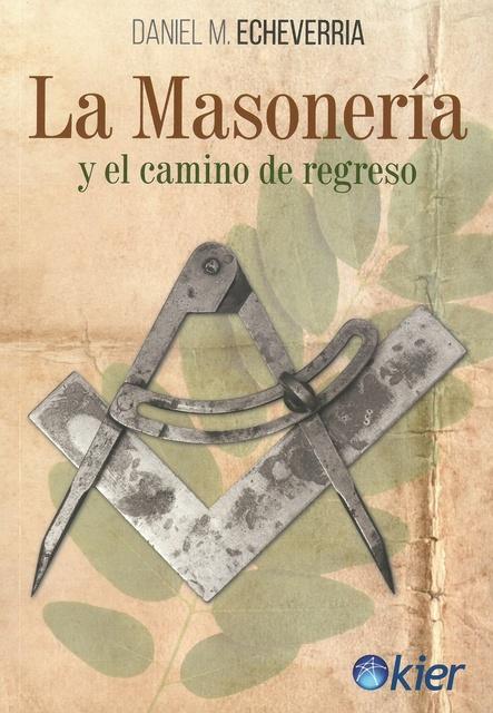 51508-LA-MASONERIA-Y-EL-CAMINO-DE-REGRESO-9789501729351