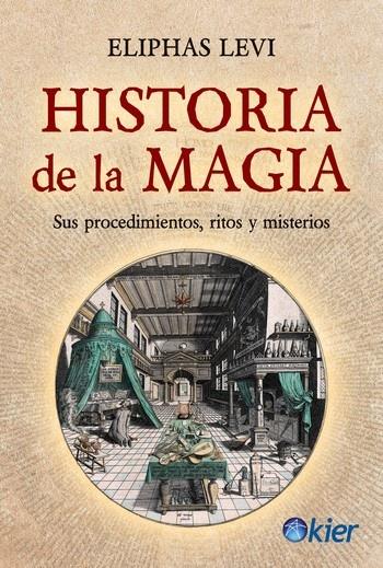 83734-HISTORIA-DE-LA-MAGIA-9789501729733