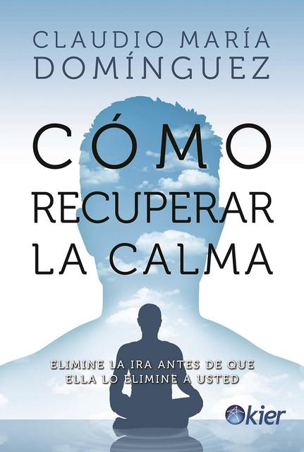 86223-COMO-RECUPERAR-LA-CALMA-9789501729825