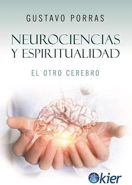 86227-NEUROCIENCIAS-Y-ESPIRITUALIDAD-9789501729894