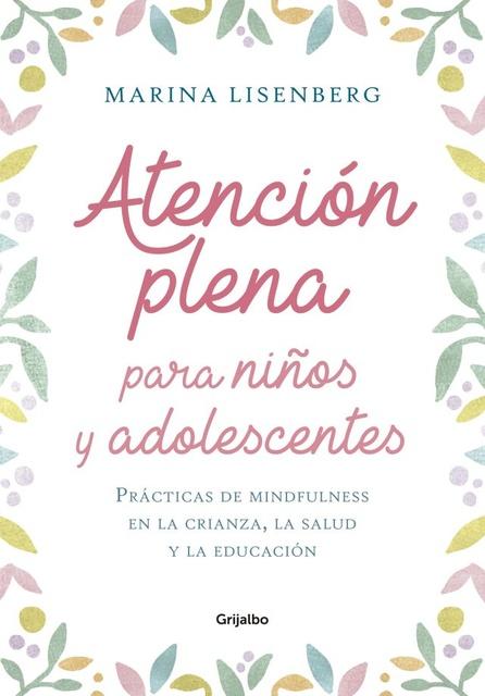 59214-ATENCION-PLENA-PARA-NINOS-Y-ADOLESCENTES-9789502811642