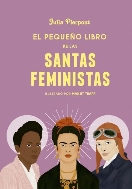 86748-PEQUENO-LIBRO-DE-LAS-SANTAS-FEMINISTAS-9789502812649