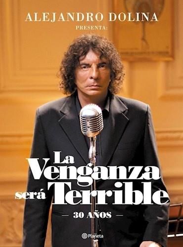 48665-LA-VENGANZA-SERA-TERRIBLE-30-ANOS-9789504957485