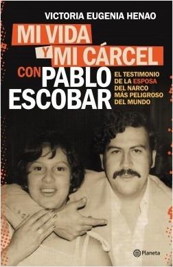 88386-MI-VIDA-Y-MI-CARCEL-CON-PABLO-ESCOBAR-9789504964605