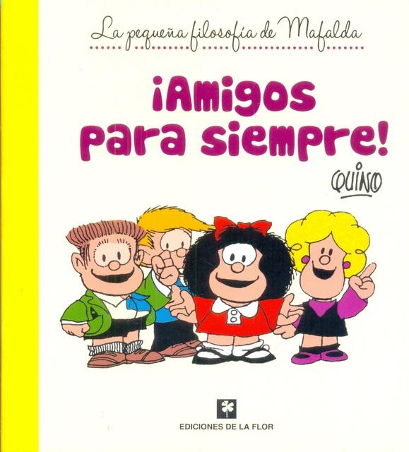 73055-AMIGOS-PARA-SIEMPRE-MAFALDA-9789505158508