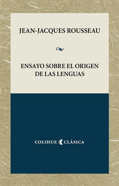 72834-ENSAYO-SOBRE-EL-ORIGEN-DE-LAS-LENGUAS-9789505630868