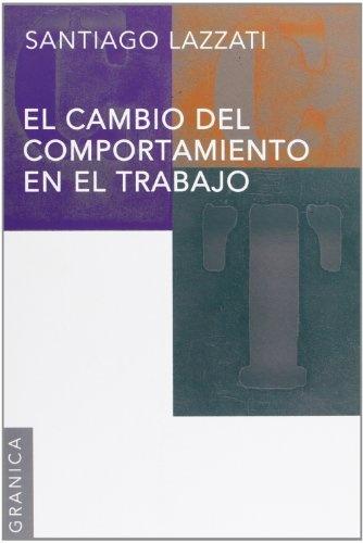 34064-CAMBIO-DEL-COMPORTAMIENTO-EN-EL-TRABAJO-9789506416225