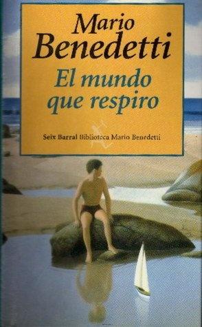 47903-EL-MUNDO-QUE-RESPIRO-9789507312946