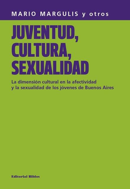 63595-JUVENTUD-CULTURA-SEXUALIDAD-9789507863653